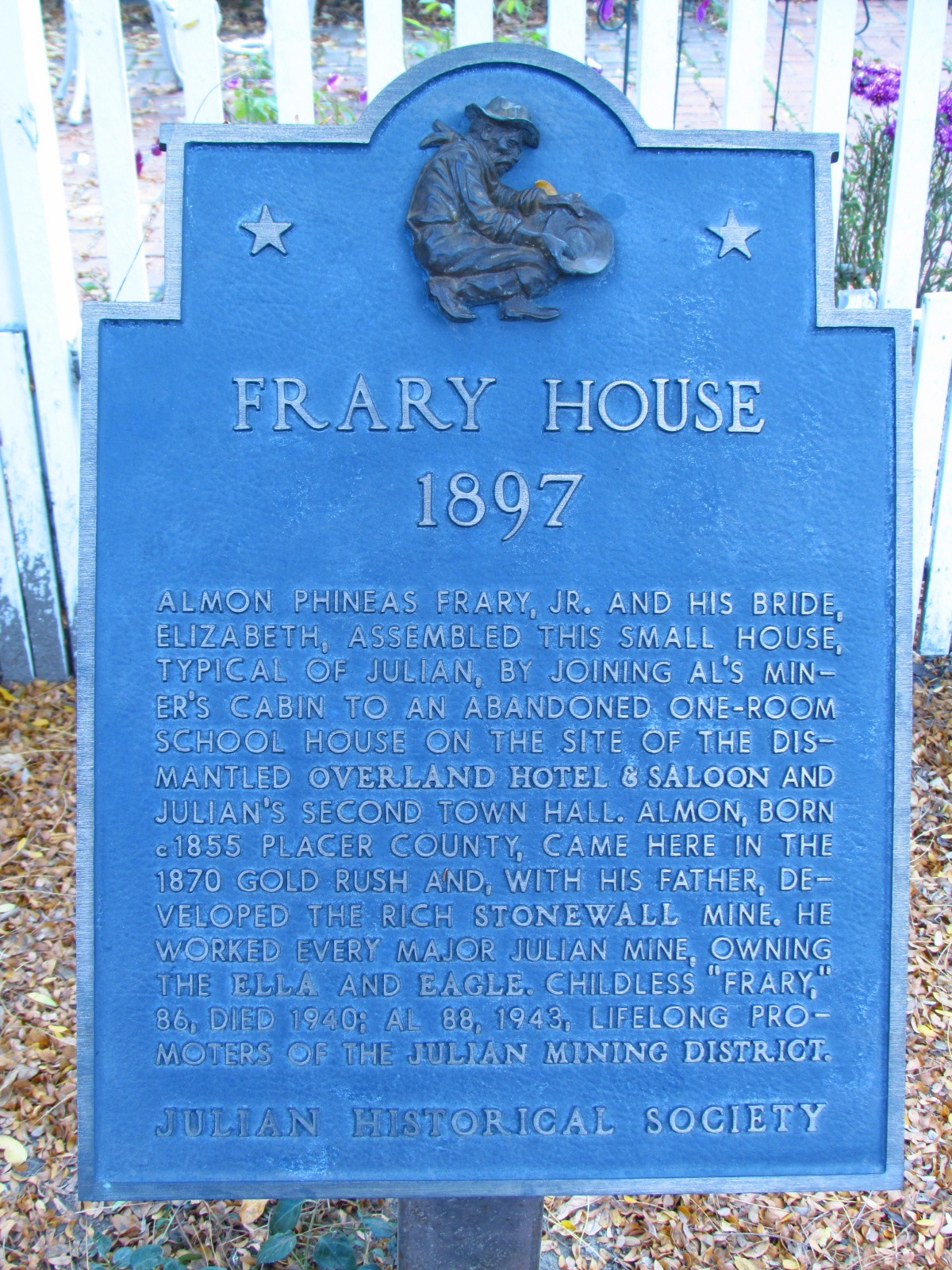 Julian Historical Society Frary House Sign