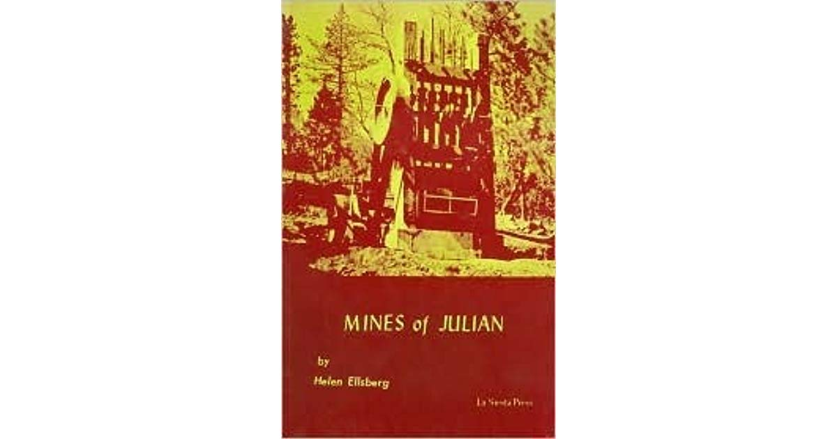 Mines of Julian by Helen Ellsberg Photo